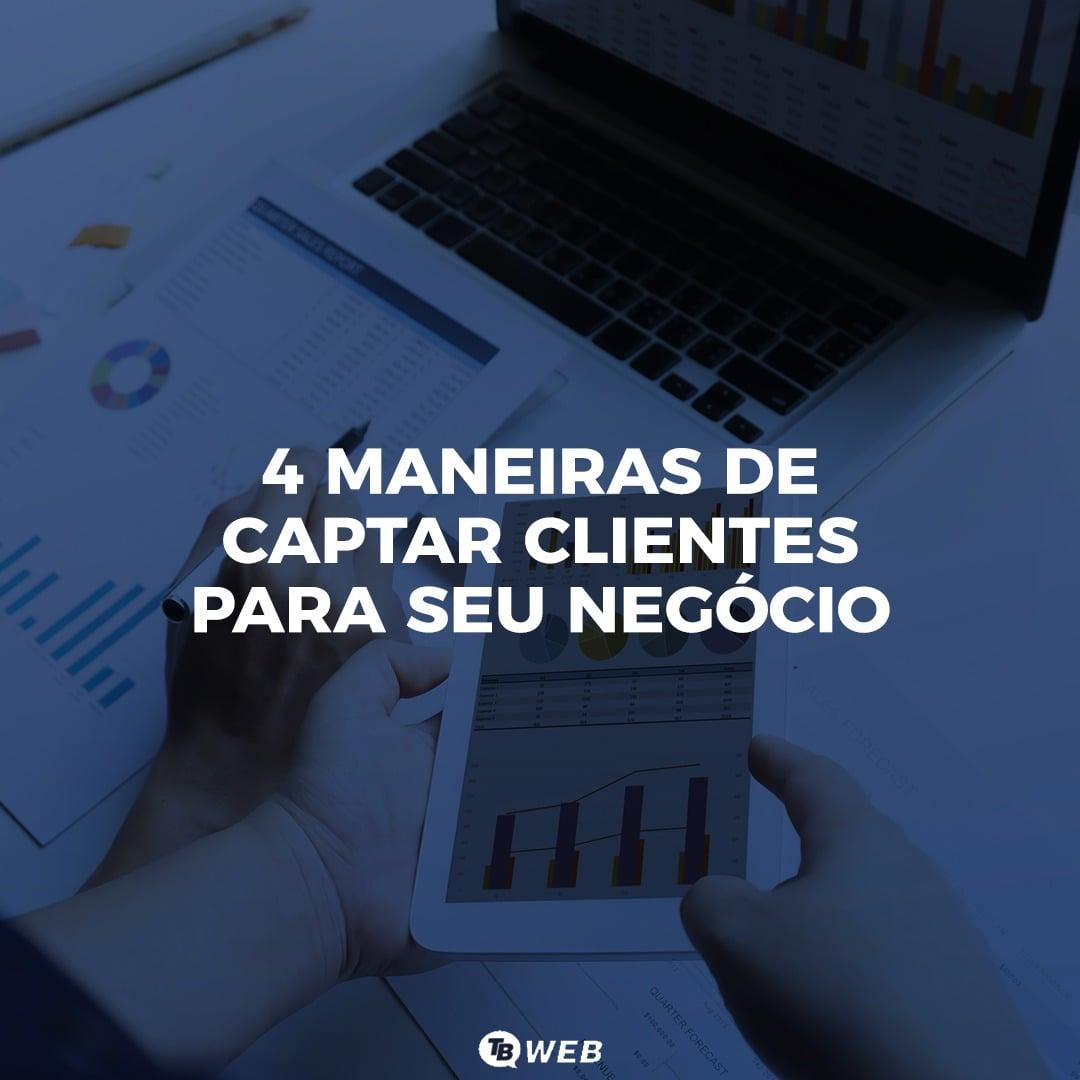 MANEIRAS DE CAPTAR CLIENTES